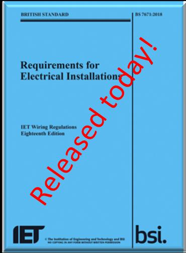 Bs 7671 Iet Wiring Regulations Sets The Standards For Electrical Installation In Uk And Many Other Countries Co Publishes With